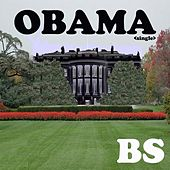 Obama (Parody of Omg Feat. will.i.am By Usher) - Single by Bs