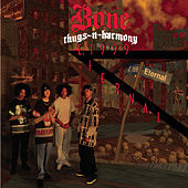 E.1999 Eternal by Bone Thugs-N-Harmony