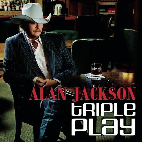 Triple Play by Alan Jackson