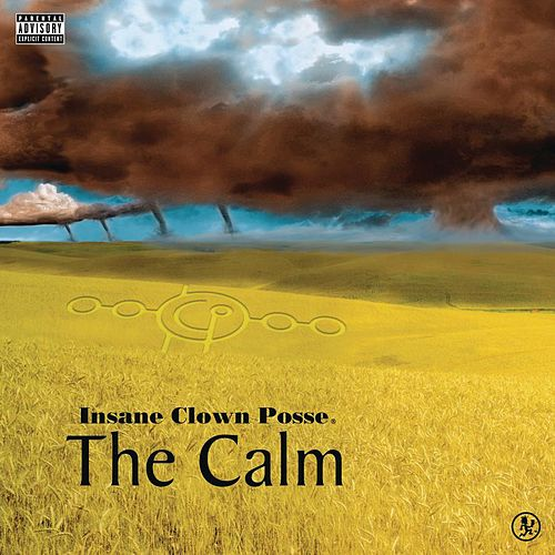 The Calm by Insane Clown Posse