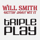 Gettin' Jiggy Wit It by Will Smith