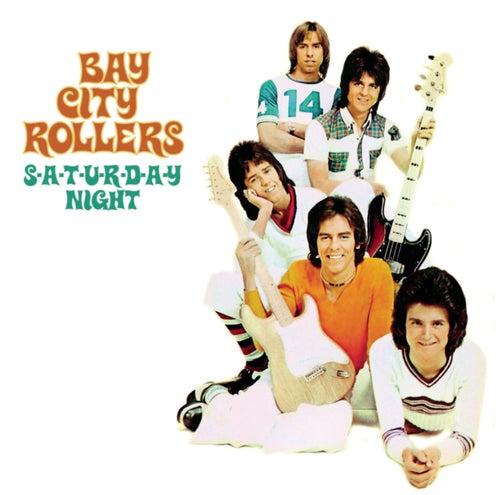 S-A-T-U-R-D-A-Y Night by Bay City Rollers