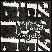 Apes And Angels by Mark Clark