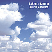 Away In A Manger by Lashell Griffin