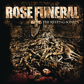 The Resting Sonata by Rose Funeral