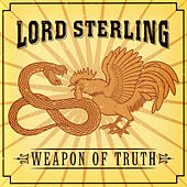Weapon Of Truth by Lord Sterling