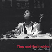 The Last Polka by Tina & The B-Sides
