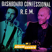 MTV2 Album Covers: Dashboard Confessional & R.E.M. by Dashboard Confessional