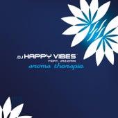Aroma Therapie by Dj Happy Vibes