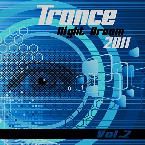 Trance Night Dream 2011, Vol. 2 by Various Artists