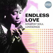 Endless Love (Greatest Soul Lovesongs) by Various Artists