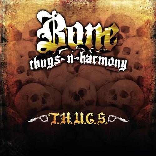 T.H.U.G.S. by Bone Thugs-N-Harmony