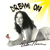 Dream On by Erika Nann