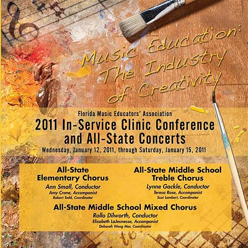 Florida Music Educators Association 2011 In-Service Clinic Conference and All-State Concerts - All-State Elementary and Middle School Chorus by Various Artists
