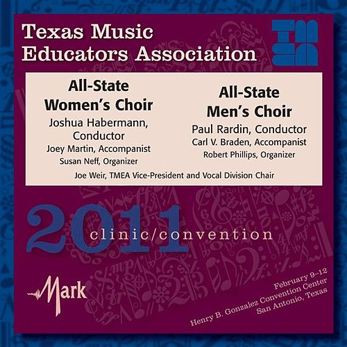 Texas Music Educators Association 2011 Clinic and Convention - All State Men's and Women's Choir by Various Artists