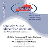 Kentucky Music Educators Association 53rd Annual Service Conference - All-State Commonwealth String Orchestra / All-State Symphony Orchestra by Various Artists