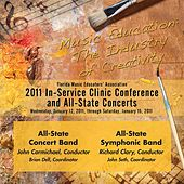 Florida Music Educators Association 2011 In-Service Clinic Conference and All-State Concerts - All-State Concert Band / All State Symphonic Band by Various Artists