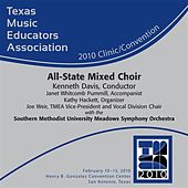Texas Music Educators Association 2010 Clinic Convention - All-State Mixed Choir by Various Artists
