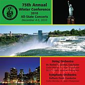 New York State School Music Association 75th Annual Winter Conference 2010 All-State Concerts – String Orchestra & Symphony Orchestra by Various Artists