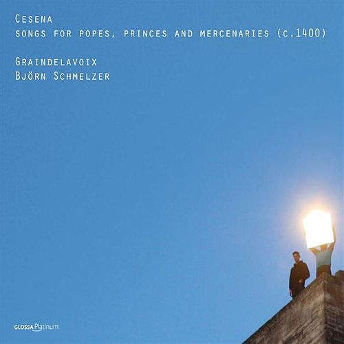 Cesena: Songs for popes, princes & mercenaries by Bjorn Schmelzer