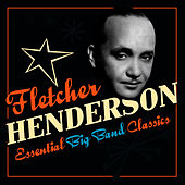 Essential Big Band Masters by Fletcher Henderson