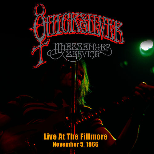 Live At the Fillmore - November 5, 1966 by Quicksilver Messenger Service