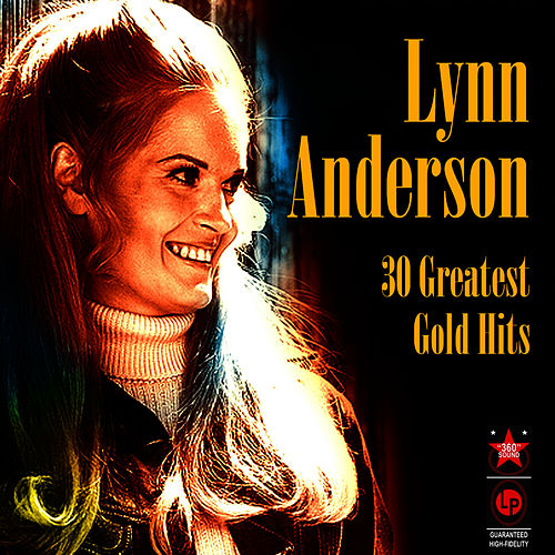 30 Greatest Gold Hits by Lynn Anderson