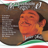 Mexicanisimo by Javier Solis