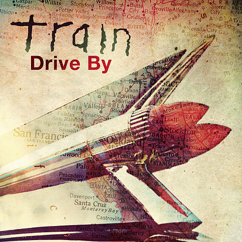 Drive By by Train