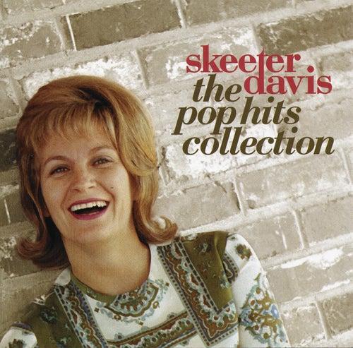 Skeeter Davis: The Pop Hits Collection, Volume 1 by Skeeter Davis