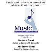 Illinois Music Educators Association All-State Conference 2011 – Honors Band / All-State Band by Various Artists