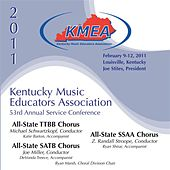 Kentucky Music Educators Association 53rd Annual Service Conference - All-State TTBB Chorus / All-State SATB Chorus / All-State SSAA Chorus by Various Artists