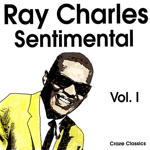 Ray Charles Sentimental Vol. I by Ray Charles