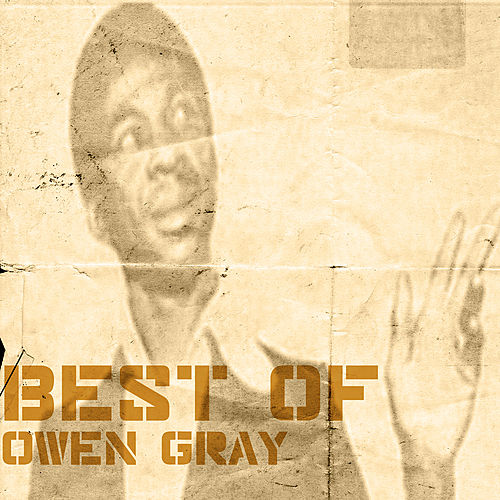 Best Of Owen Gray by Various Artists
