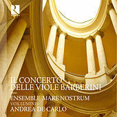 Il Concerto delle viole Barberini by Various Artists