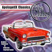 Apologetix Classics: Oldies by ApologetiX