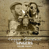 Reggae Greatest Singers Vol 11 by Various Artists