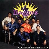 Camino Sin Rumbo by Baggo's