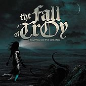 Phantom on the Horizon by The Fall Of Troy