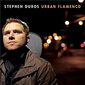 Urban Flamenco by Stephen Duros