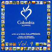 Colombia Es Pasión - Joyas De La Música Colombiana Volume 9 by Various Artists