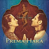 Tears of Love by Prema Hara
