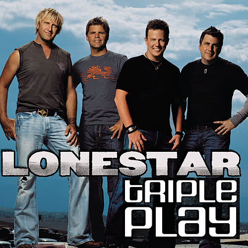 Triple Play by Lonestar