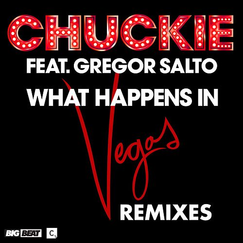 What Happens In Vegas by Chuckie