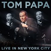 Live In New York City by Tom Papa