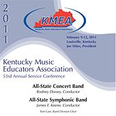 Kentucky Music Educators Association 53rd Annual Service Conference - All-State Concert Band / All-State Symphonic Band by Various Artists