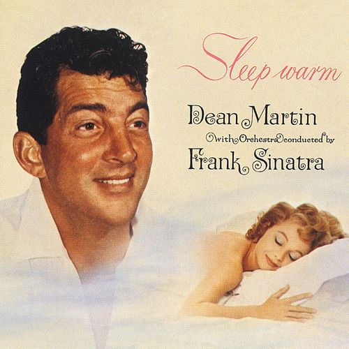 Sleep Warm by Dean Martin