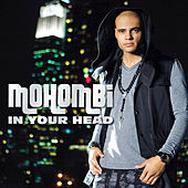 In Your Head by Mohombi