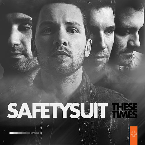 These Times by SafetySuit