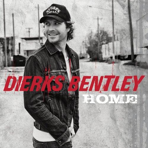 Home by Dierks Bentley